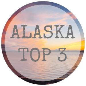 Alaska Top 3